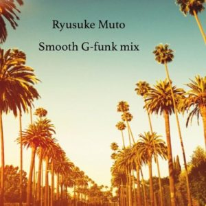 Smooth G-Funk Mix