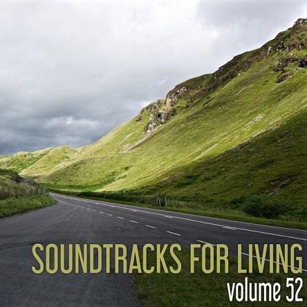 Soundtracks for Living - Volume 52 (Mixtape)