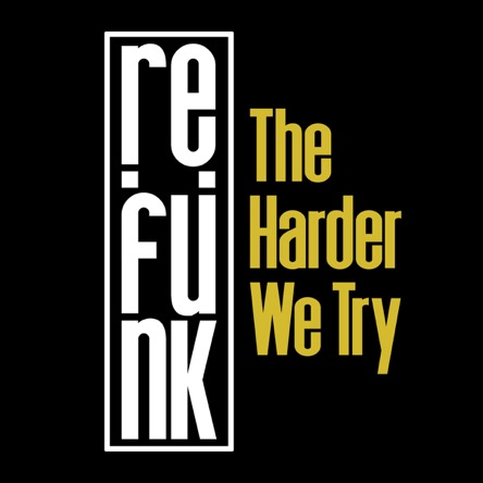 Re:Funk - The Harder We Try (Video)