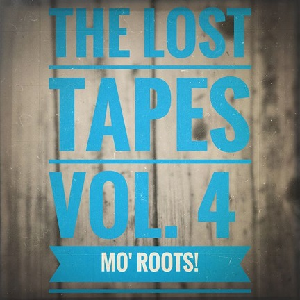 The Lost Tapes Vol. 4 - Mo´Roots!(recorded Oct 2009)