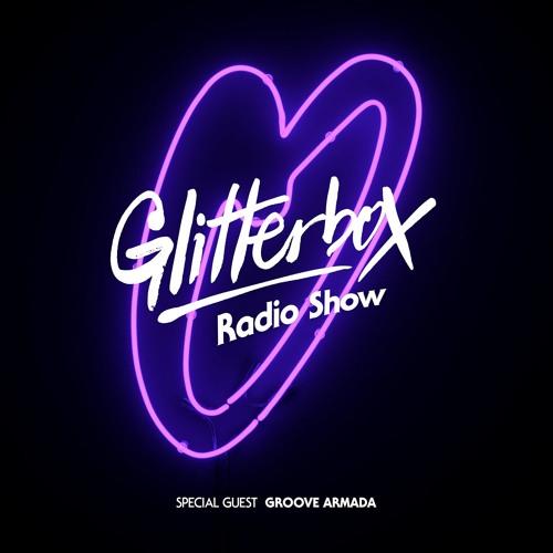 Glitterbox Radio Show 047: w/ Groove Armada