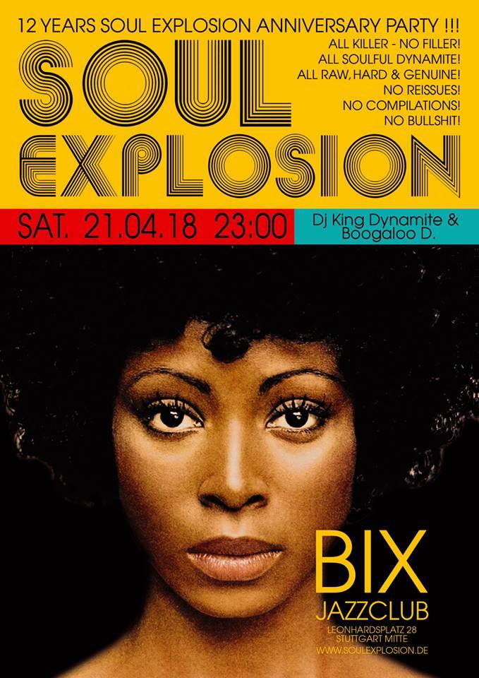 12 Jahre SOUL EXPLOSION - Jubiläums Party am 21. April im BIX Stuttgart!