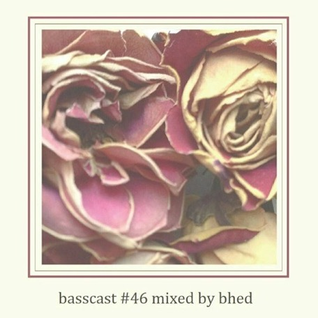 BASSCAST #46 by Bhed // free download