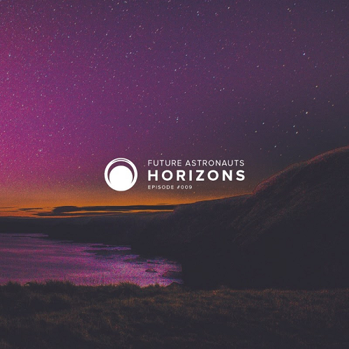 Future Astronauts Horizons Podcast Episode #009 // free download