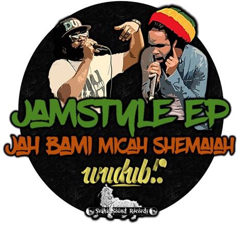 Jamstyle EP by WUDUB!?, Micah Shemaiah, Jah Bami, Vale // full stream