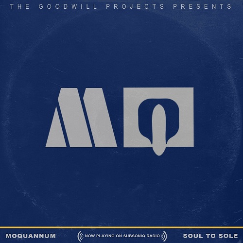 The Goodwill Projects presents MoQuannum: Soul to Sole (FREE Motown-Remix-Mashup-Album)