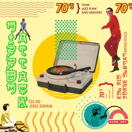Jorge Dubman & DJ Edu Rio- Nippon Attack Vol. 01 // full stream