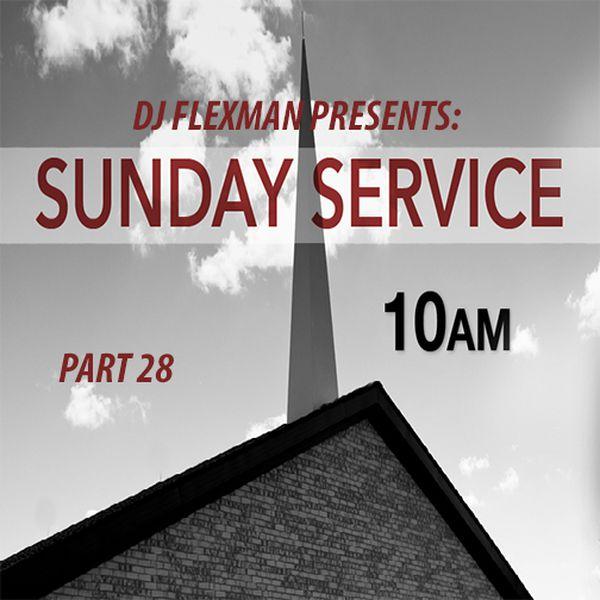 DJ Flexman presents: SUNDAY SERVICE Part 28 (GOSPEL-Mixtape)