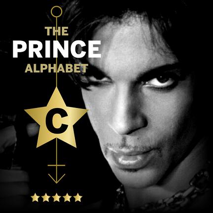 The Prince Alphabet: C