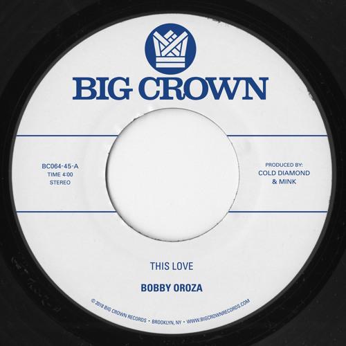 Bobby Oroza kündigt neues Album bei Big Crown Records für Ende des Jahres an! Hier ist die erste Single 'This Love'!