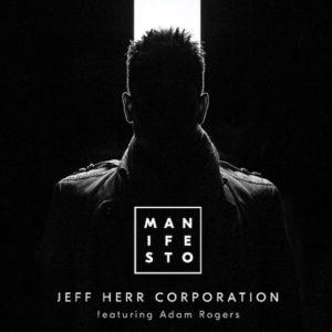 Die Jeff Herr Corporation präsentiert ihr neues Album Manifesto // Album Teaser + full Album stream