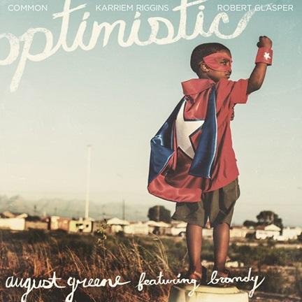 Videotipp: August Greene - Optimistic (feat. Brandy) // + full Album stream #augustgreene
