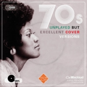 70's Unplayed But Excellent Cover Versions (Mixtape)