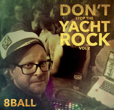 8ball – Don't Stop The Yacht… Rock Vol 2 // free mixtape