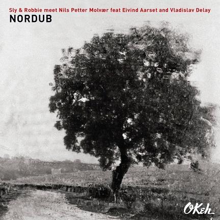 """""""Nordub"""" ist das erste gemeinsame Album der Grammy-Preisträger und Reggae-Legenden Sly & Robbie und dem norwegischen Jazz-Innovator Nils Petter Molvaer // Video + full Album stream"""