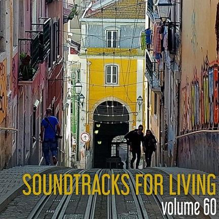 Soundtracks for Living - Volume 60(free mixtape)