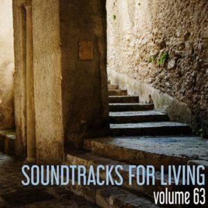 Soundtracks for Living - Volume 63(Mixtape)
