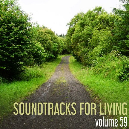 Soundtracks for Living - Volume 59 (Mixtape)