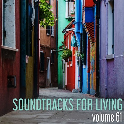 Soundtracks for Living - Volume 61 (Mixtape)