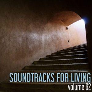 Soundtracks for Living - Volume 62 (Mixtape)
