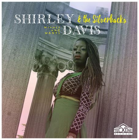 """Happy Releaseday für Shirley Davis & The Silverbacks und ihr neues Album """"Wishes & Wants""""! // Video + full Album stream"""