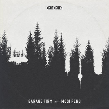 GARAGE FIRM TRIFFT MOSI PENG - Kuckuck // full stream + free download