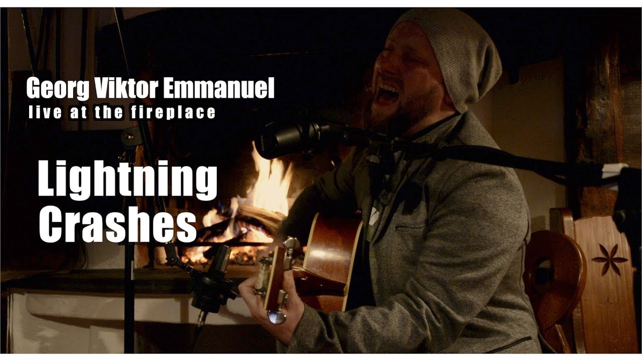 Georg Viktor Emmanuel - live at the fireplace - Lightning Crashes (Acoustic Cover) [Video]