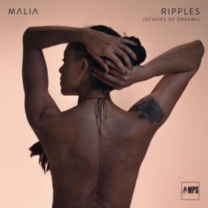 """Malia veröffentlicht neues Album """"Ripples (Echoes of Dreams)"""" // full album stream + Tourdaten"""