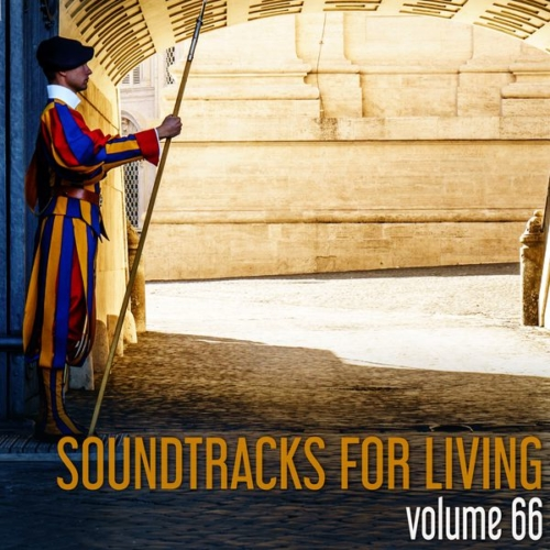 Soundtracks for Living - Volume 66 (Mixtape)