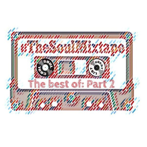 The Best of #TheSoulMixtape Part 2 with Soul Cool Records