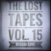 The Lost Tapes Vol. 15 - Reggae Love (recorded Jan 2014)