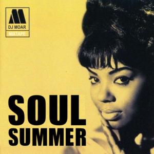DJ Moar - Summer Soul (Mixtape) •FREE DOWNLOAD•