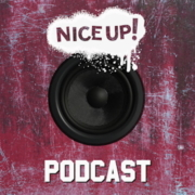 NICE UP! Podcast May 2018 |free download