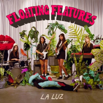 Floating Features - neues Album der All-Girl Surf Pop-Band La Luz // 2 Videos + full Album stream
