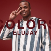 A COLORS SHOW: Elujay - Locked In (Video)