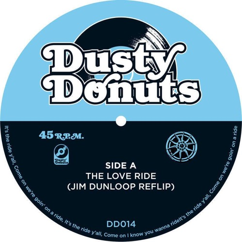 Dusty Donuts 014: The Love Ride (JIM DUNLOOP reflip)/ Diamond Girl (MARC HYPE & NAUGHTY NMX Summer Breeze Edit) (Vinyl 7″) [STREAM]