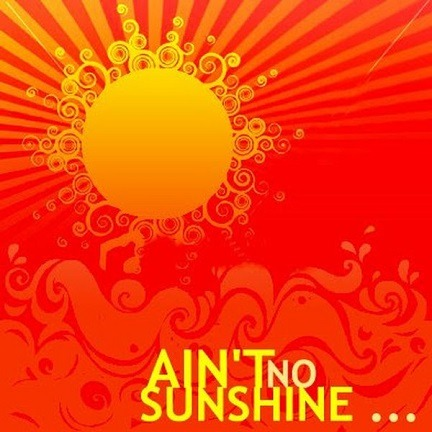 Ain't no Sunshine ...   selection of funky covers of the classic tune   Mixtape