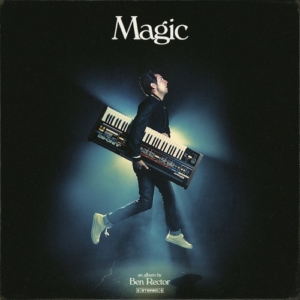 Happy Releaseday: Ben Rector - Magic // Video + full album stream