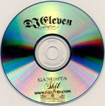 Classic Mixes: DJ Eleven - Gangsta Shit (2005)