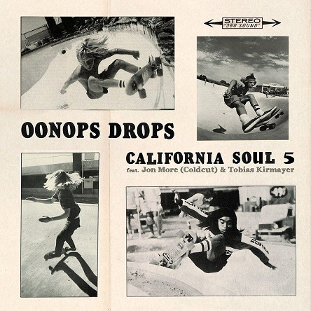 Oonops Drops – California Soul 5 // free podcast