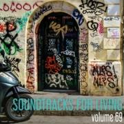 Soundtracks for Living - Volume 69 (Mixtape)