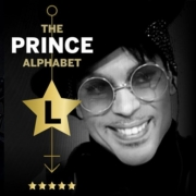 The Prince Alphabet: L