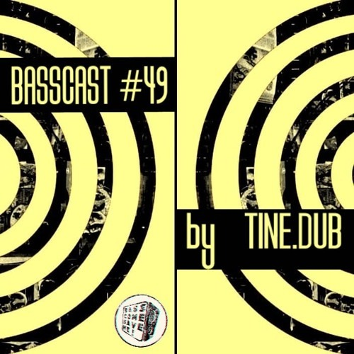 BASSCAST #49 by Tine.Dub // free download