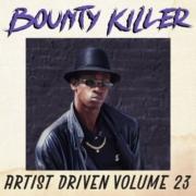 Artist Driven Vol. 23 - Bounty Killer 'Inna Reggae Stylee'(Mixtape)