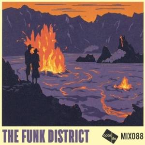 Good Life Mix 88 -  Fernando Mendoza a.k.a. The Funk District