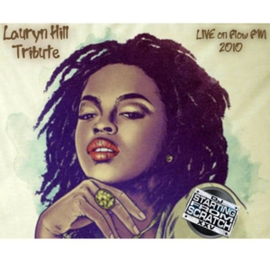 LAURYN HILL TRIBUTE (LIVE ON FLOW FM IN 2010) [Podcast]