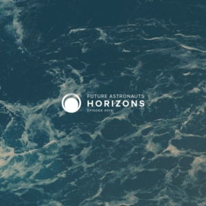Future Astronauts Horizons Podcast Episode #014 // free download