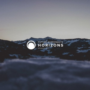 Future Astronauts Horizons Podcast Episode #017 // free download