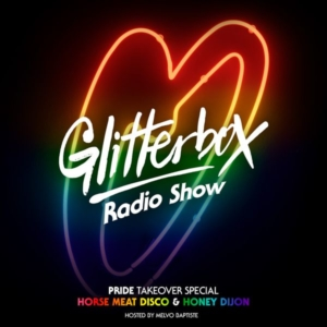 Glitterbox Radio Show 066: PRIDE TAKEOVER SPECIAL