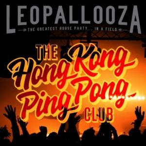 Hong Kong Ping Pong - Leopallooza 2018 Mixtape